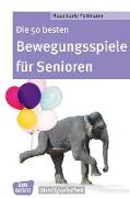 Cover-Bild zu Die 50 besten Bewegungsspiele für Senioren von Portmann, Rosemarie
