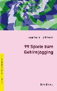 """Cover-Bild zu 99 Spiele zum Gehirnjogging """" eBook (eBook) von Portmann, Rosemarie"""