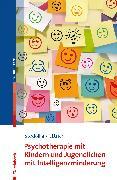 Cover-Bild zu Psychotherapie mit Kindern und Jugendlichen mit Intelligenzminderung (eBook) von Stodolka, Elke
