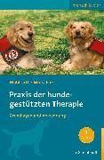 Cover-Bild zu Praxis der hundegestützten Therapie (eBook) von Wohlfarth, Rainer