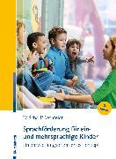 Cover-Bild zu Sprachförderung für ein- und mehrsprachige Kinder (eBook) von Scharff Rethfeldt, Wiebke