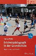 Cover-Bild zu Erlebnispädagogik in der Grundschule (eBook) von Weber, Marcus