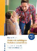 Cover-Bild zu Kinder mit auffälligem Verhalten unterrichten (eBook) von Müller, Thomas