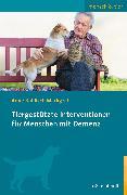 Cover-Bild zu Tiergestützte Interventionen für Menschen mit Demenz (eBook) von Kahlisch Markgraf, Anne
