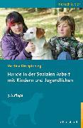 Cover-Bild zu Hunde in der Sozialen Arbeit mit Kindern und Jugendlichen (eBook) von Kirchpfening, Martina