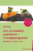 Cover-Bild zu Sich verständlich ausdrücken - Trainingsprogramm (eBook) von Baum, Katrin