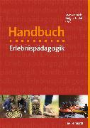 Cover-Bild zu Handbuch Erlebnispädagogik (eBook) von Michl, Werner (Hrsg.)