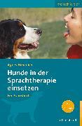 Cover-Bild zu Hunde in der Sprachtherapie einsetzen (eBook) von Habenicht, Agnes