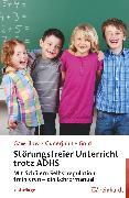 Cover-Bild zu Störungsfreier Unterricht trotz ADHS (eBook) von Gawrilow, Caterina