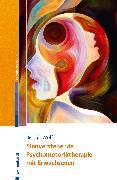 Cover-Bild zu Sinnverstehende Psychomotoriktherapie mit Erwachsenen (eBook) von Wolf, Benajir