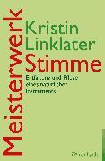 Cover-Bild zu Meisterwerk Stimme (eBook) von Linklater, Kristin