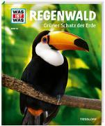 Cover-Bild zu Regenwald. Grüner Schatz der Erde von Werdes, Alexandra