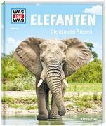 Cover-Bild zu WAS IST WAS Band 86 Elefanten. Die grauen Riesen von Weller-Essers, Andrea