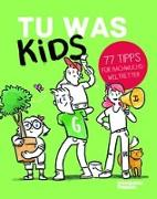 Cover-Bild zu Tu Was Kids von Röndigs, Nicole