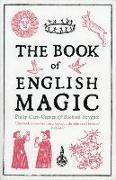 Cover-Bild zu The Book of English Magic von Carr-Gomm, Philip