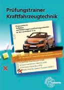 Cover-Bild zu Prüfungstrainer Kraftfahrzeugtechnik von Fischer, Richard
