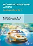 Cover-Bild zu Prüfungsvorbereitung aktuell Kraftfahrzeugtechnik Teil 2 von Fischer, Richard