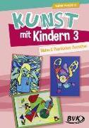 Cover-Bild zu Kunst mit Kindern Band 3 von Friedrich, Astrid