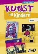 Cover-Bild zu Kunst mit Kindern - Malen von Friedrich, Astrid