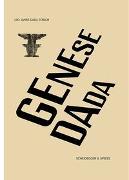 Cover-Bild zu Genese Dada von Arp Museum Bahnhof Rolandseck (Hrsg.)