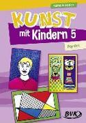 Cover-Bild zu Kunst mit Kindern Band 5: Pop-Art von Friedrich, Astrid