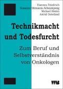 Cover-Bild zu Technikmacht und Todesfurcht von Friedrich, Hannes
