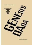 Cover-Bild zu Genesis Dada von Arp Museum Bahnhof Rolandseck (Hrsg.)