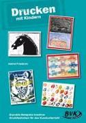 Cover-Bild zu Drucken mit Kindern von Friedrich, Astrid