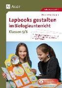 Cover-Bild zu Lapbooks gestalten im Biologieunterricht 5-6 von Blumhagen