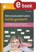 Cover-Bild zu Wortschatzarbeit Latein leicht gemacht (eBook) von Bartl, Florian