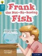 Cover-Bild zu Oxford Reading Tree Word Sparks: Level 9: Frank the Not-So-Boring Fish von Ardagh, Philip