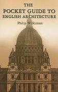 Cover-Bild zu The Pocket Guide to English Architecture von Wilkinson, Philip