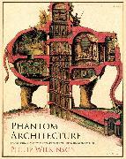 Cover-Bild zu Phantom Architecture von Wilkinson, Philip