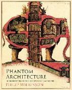 Cover-Bild zu Phantom Architecture (eBook) von Wilkinson, Philip