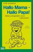 Cover-Bild zu Hallo Mama - Hallo Papa! von Breinholst, Willy