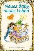 Cover-Bild zu Neues Baby, neues Leben von Engelhardt, Lisa O.