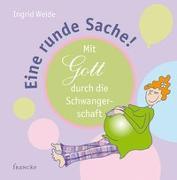 Cover-Bild zu Eine runde Sache von Weide, Ingrid