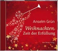 Cover-Bild zu Weihnachten - Zeit der Erfüllung von Grün, Anselm