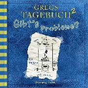 Cover-Bild zu Gregs Tagebuch, 2: Gibt's Probleme? (Hörspiel) (Audio Download) von Kinney, Jeff