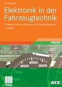 Cover-Bild zu Elektronik in der Fahrzeugtechnik von Borgeest, Kai