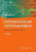Cover-Bild zu Unfallmechanik und Unfallrekonstruktion (eBook) von Johannsen, Heiko