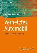 Cover-Bild zu Vernetztes Automobil (eBook) von Siebenpfeiffer, Wolfgang (Hrsg.)