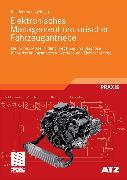 Cover-Bild zu Elektronisches Management motorischer Fahrzeugantriebe (eBook) von Isermann, Rolf (Hrsg.)
