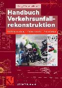 Cover-Bild zu Handbuch Verkehrsunfallrekonstruktion (eBook) von Moser, Andreas (Hrsg.)