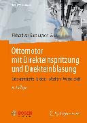Cover-Bild zu Ottomotor mit Direkteinspritzung und Direkteinblasung (eBook) von van Basshuysen, Richard (Hrsg.)