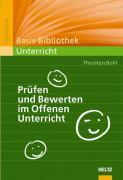 Cover-Bild zu Prüfen und Bewerten im Offenen Unterricht von Bohl, Thorsten