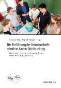Cover-Bild zu Die Einführung der Gemeinschaftsschule in Baden-Württemberg von Bohl, Thorsten (Hrsg.)