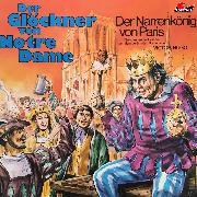 Cover-Bild zu Der Glöckner von Notre Dame, Folge 1: Der Narrenkönig von Paris (Audio Download) von Hugo, Victor