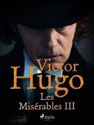 Cover-Bild zu Les Miserables III (eBook) von Victor Hugo, Hugo