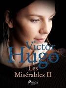 Cover-Bild zu Les Miserables II (eBook) von Victor Hugo, Hugo